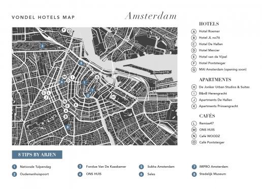 Tips by Arjen, owner of Vondel Hotels